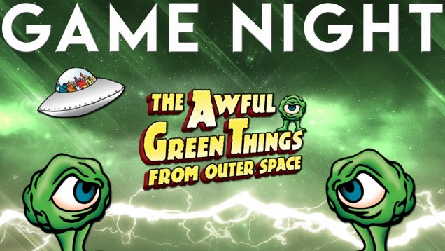 Game-Night-Awfule-Green-Things