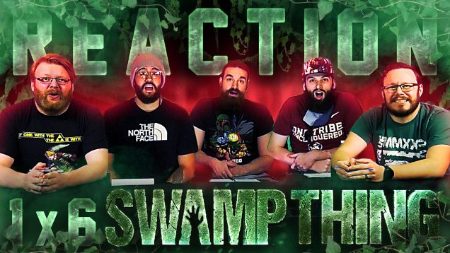Swamp Thing 1×6 Reaction Thumbnail