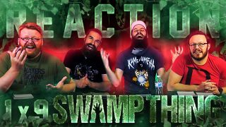 Swamp Thing 1×9 Reaction Thumbnail