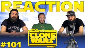 Star Wars: The Clone Wars 101 Reaction EARLY ACCESS