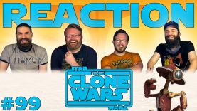 Star Wars: The Clone Wars 99 Reaction EARLY ACCESS