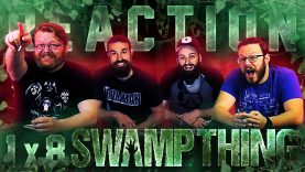 Swamp Thing 1×8 Reaction EARLY ACCESS