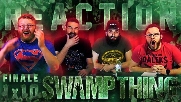Swamp Thing 1×10 Reaction Thumbnail