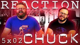 Chuck 5×2 Reaction EARLY ACCESS