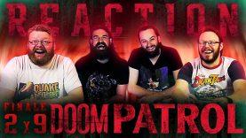 Doom Patrol 2×9 Reaction
