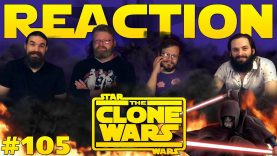 Star Wars: The Clone Wars 105 Reaction EARLY ACCESS