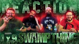 Swamp Thing 1×9 Reaction