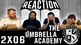 The Umbrella Academy 2×6 Reaction EARLY ACCESS
