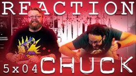 Chuck 5×4 Reaction EARLY ACCESS