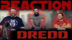 Dredd Movie Reaction