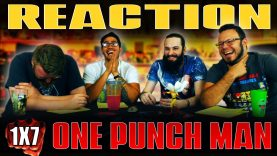 One Punch Man 1×7 REACTION!!