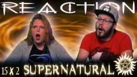 Supernatural 15×2 Reaction