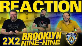 Brooklyn Nine-Nine 2×2 Reaction