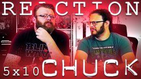 Chuck 5×10 Reaction