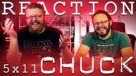 Chuck 5×11 Reaction