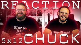 Chuck 5×12 Reaction