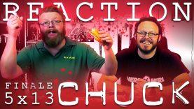 Chuck 5×13 Reaction