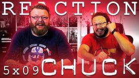 Chuck 5×9 Reaction
