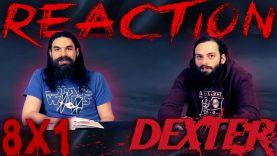 Dexter 8×1 Reaction