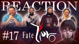 Fate/Zero 17 Reaction