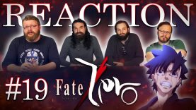 Fate/Zero 19 Reaction