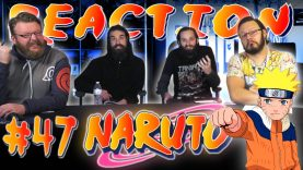 Naruto 47 Reaction