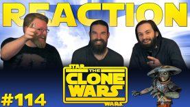 Star Wars: The Clone Wars 114 Reaction