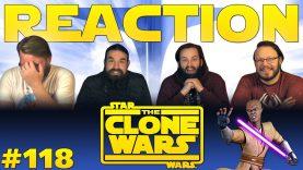 Star Wars: The Clone Wars 118 Reaction