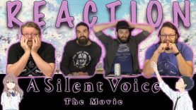 A Silent Voice Movie Reaction