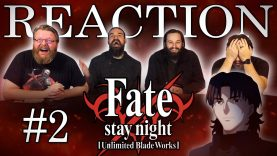 Fate/stay night: Unlimited Blade Works 02 Reaction