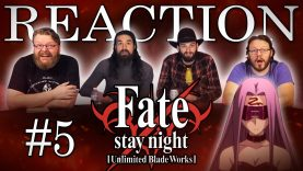 Fate/stay night: Unlimited Blade Works 05 Reaction