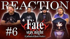 Fate/stay night: Unlimited Blade Works 06 Reaction