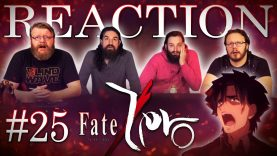 Fate/Zero 25 Reaction