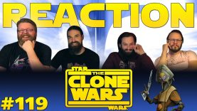 Star Wars: The Clone Wars 119 Reaction