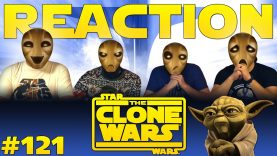 Star Wars: The Clone Wars 121 Reaction