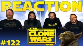 Star Wars: The Clone Wars 122 Reaction