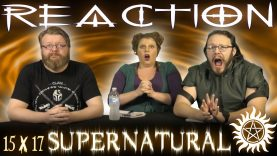 Supernatural 15×17 Reaction