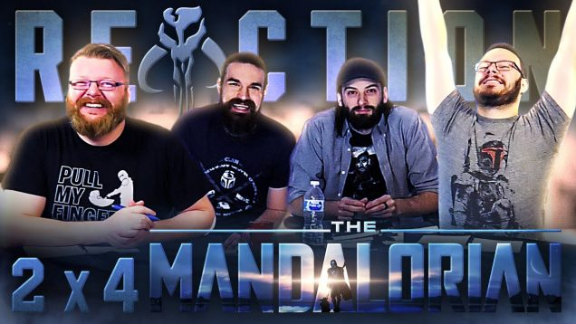 The Mandalorian 2×4 Reaction