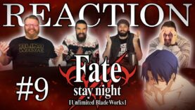 Fate/stay night: Unlimited Blade Works 09 Reaction