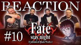 Fate/stay night: Unlimited Blade Works 10 Reaction