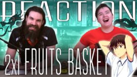 Fruits Basket 2×1 Reaction