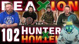 Hunter x Hunter 102 Reaction
