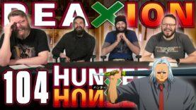 Hunter x Hunter 104 Reaction