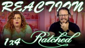 Ratched 1×4 Reaction
