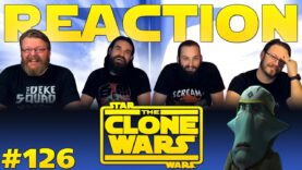 Star Wars: The Clone Wars 126 Reaction