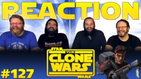 Star Wars: The Clone Wars 127 Reaction