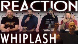 Whiplash Movie Reaction