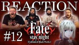 Fate/stay night: Unlimited Blade Works 12 Reaction
