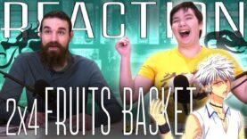 Fruits Basket 2×4 Reaction