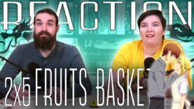 Fruits Basket 2×5 Reaction